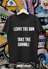 REMERA EL PADRINO (GODFATHER) LEAVE THE GUN, TAKE THE CANNOLI