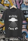 REMERA PLEASE TAKE ME OVNI
