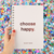 CUADERNO CHOOSE HAPPY - comprar online