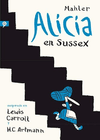 ALICIA EN SUSSEX - MAHLER - SALAMANDRA GRAPHIC