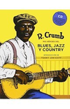 HÉROES DEL BLUES, EL JAZZ Y EL COUNTRY - ROBERT CRUMB - NÓRDICA
