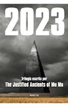 2023 - THE JUSTIFIED ANCIENTS OF MU MU - MALPASO