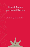 BARTHES POR BARTHES - ROLAND BARTHES - ETERNA CADENCIA