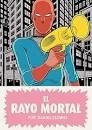 EL RAYO MORTAL - DANIEL CLOWES - RESERVOIR BOOKS