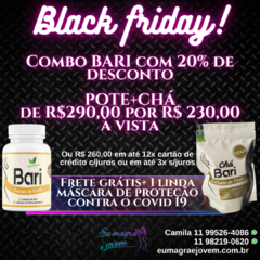 BLACK FRIDAY - COMBO BARI - CHÁ + CÁPSULAS