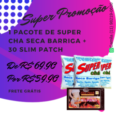 1 SUPER CHÁ  + 30 SLIM PATCH