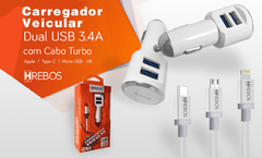 KIT CARREGADOR VEICULAR TURBO HREBOS 3.4A