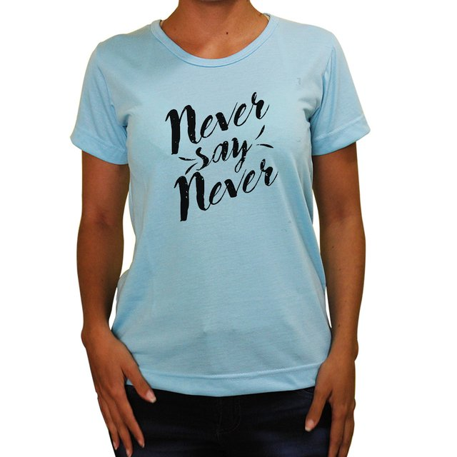 Baby Look  Never Say Never - Cores - comprar online