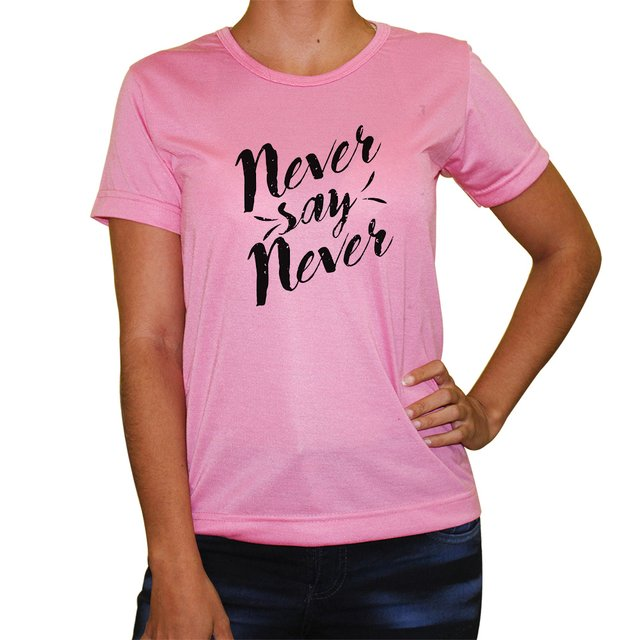 Baby Look  Never Say Never - Cores - loja online