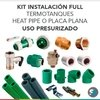Kit instalación full | Termotanques Heat Pipe o Placa Plana Presurizado