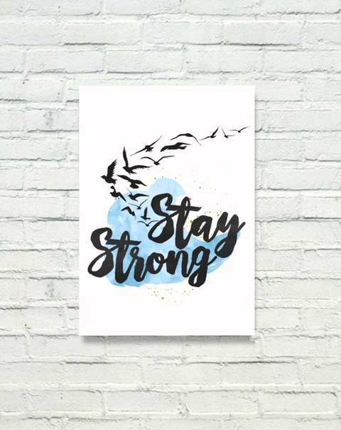 PLACA DECORATIVA - STAY STRONG