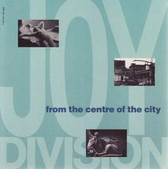 JOY DIVISION - FROM THE CENTRE OF THE CITY (LIVRO)