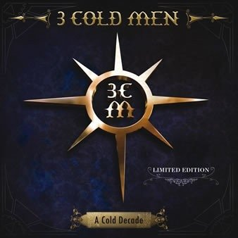 3 Cold Men - A Cold decade - Ltd edition 2cd