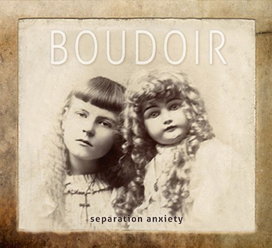 Boudoir ‎– SEPARATION ANXIETY