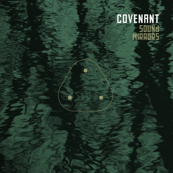Covenant ?- Sound Mirrors (MCD | 2016)