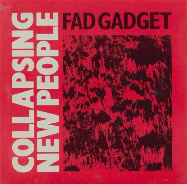 Fad Gadget - Collapsing New People (cd single)