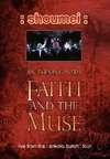 FAITH AND THE MUSE - SHOUMEI (DVD)