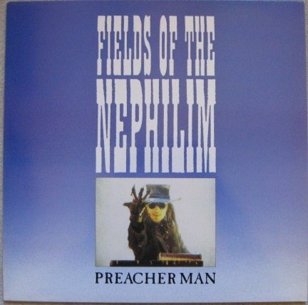 Fields of teh Nephilim - Preache Man (12