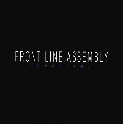 Front Line Assembly - Corrosion (vinil)