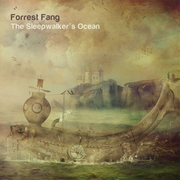 Forrest Fang - The Sleepwalker's Ocean (CD)