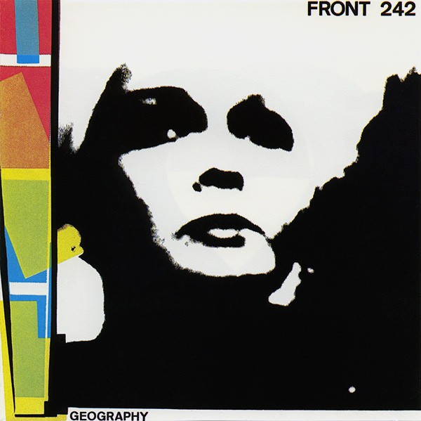 Front 242 ?- Geography (CD DIGIPACK)