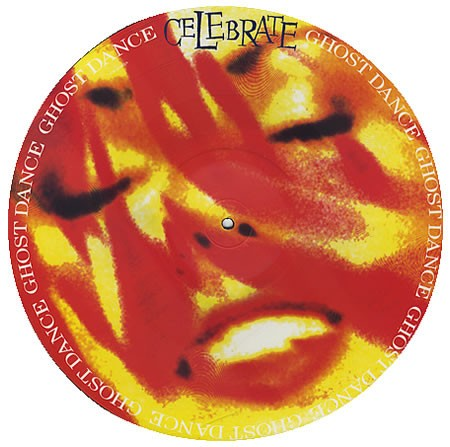 Ghost Dance ?- Celebrate (vinil picture)