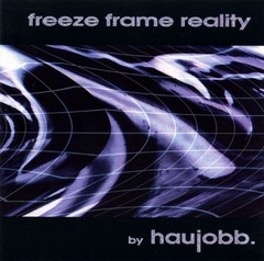haujobb - Freeze Frame Reality (vinil duplo | 2016)