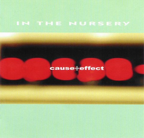 In The Nursery ‎– Cause + Effect (cd_