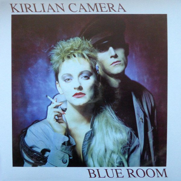 KIRLIAN CAMERA - BLUE ROOM (VINIL)