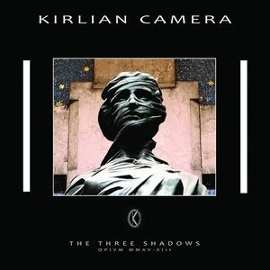 KIRLIAN CAMERA - THE THREE SHADOWS (CD)