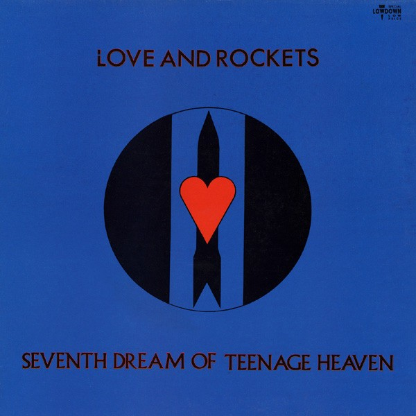LOVE & ROCKETS - SEVENTH DREAM OF TEENAGE HEAVEN (VINIL)