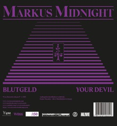 Markus Midnight - Blutgeld / Your Devil (VINIL 7