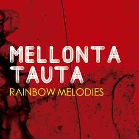 Mellonta Tauta - Rainbow Melodies (cd)