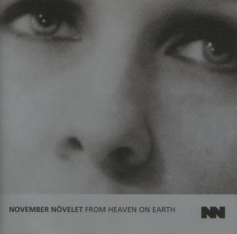 November Növelet - From Heaven on Earth (cd)