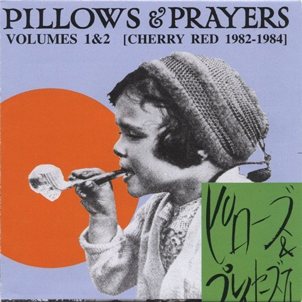 Compilação - Pillows & Prayers Vol. 1 & 2 (cd duplo)