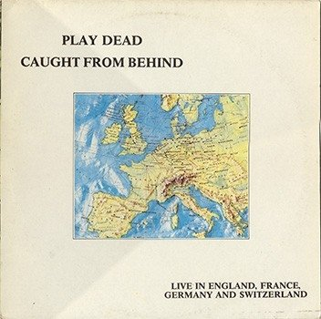 Play Dead - Caught from Behind (vinil)