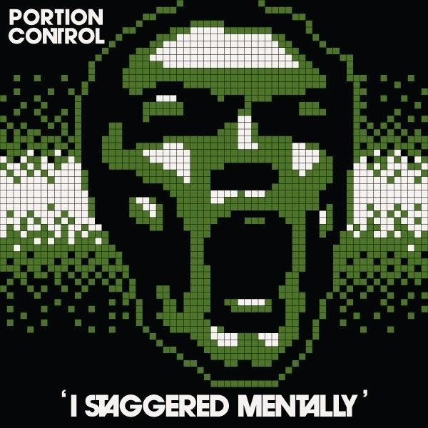 Portion Control ?- I Staggered Mentally (vinil remasterizado)