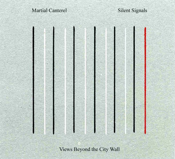 Martial Canterel / Silent Signals ‎– Views Beyond The City Wall (CD)
