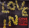ONE THOUSAND VIOLINS - LOCKED OUT OF THE LOVE-IN (VINIL)