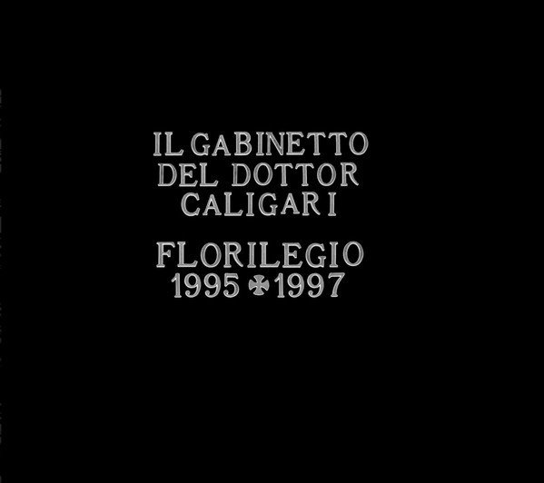 Il Gabinetto Del Dottor Caligari ‎– Florilegio 1995 + 1997 (CD)