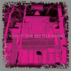 Compilação ?- A Kiss In The Reptile House (CD)