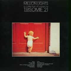 TRISOMIE 21 - MILLION LIGHTS (VINIL)