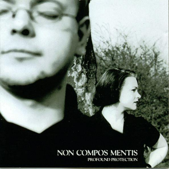 Non Compos Mentis ?- Profound Protection (CD)