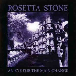 Rosetta Stone ?- An Eye For The Main Chance (CD)