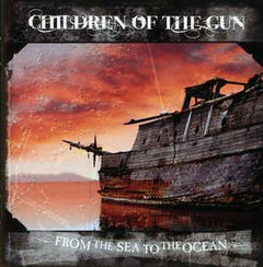 Children Of The Gun - From The Sea To The Ocean (CD)