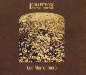 COLLECTION D´ARNELL-ANDREA - LES MARRONNIERS (CD REMASTER)