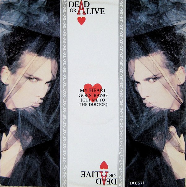 DEAD OR ALIVE - MY HEART GOES BANG (12