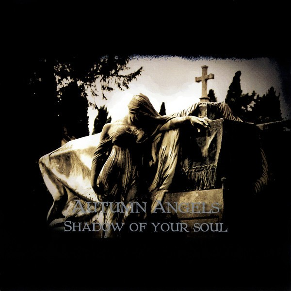 Autumn Angels - Shadow Of Your Soul (CD)