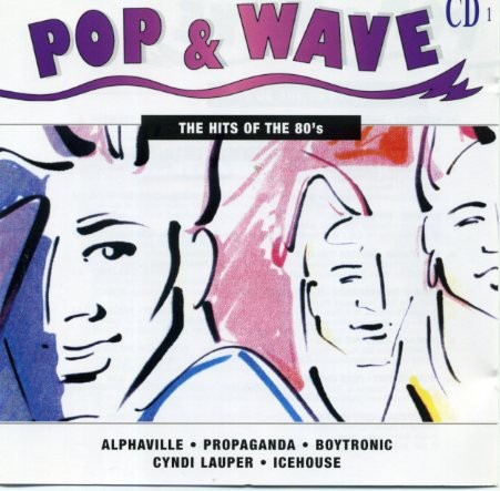 COMPILAÇÃO - POP & WAVE - THE HITS OF THE 80´S (CD)