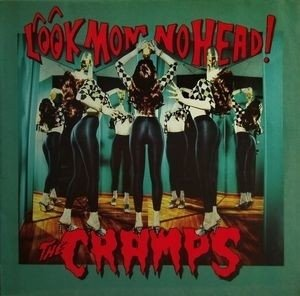The Cramps - Look Mom no Head (cd)